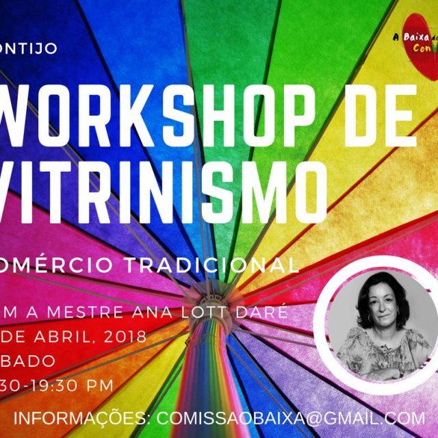 Workshop de Vitrinismo com Ana Lott Daré