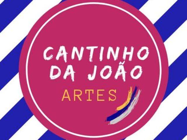 Cantinho da João – Artes